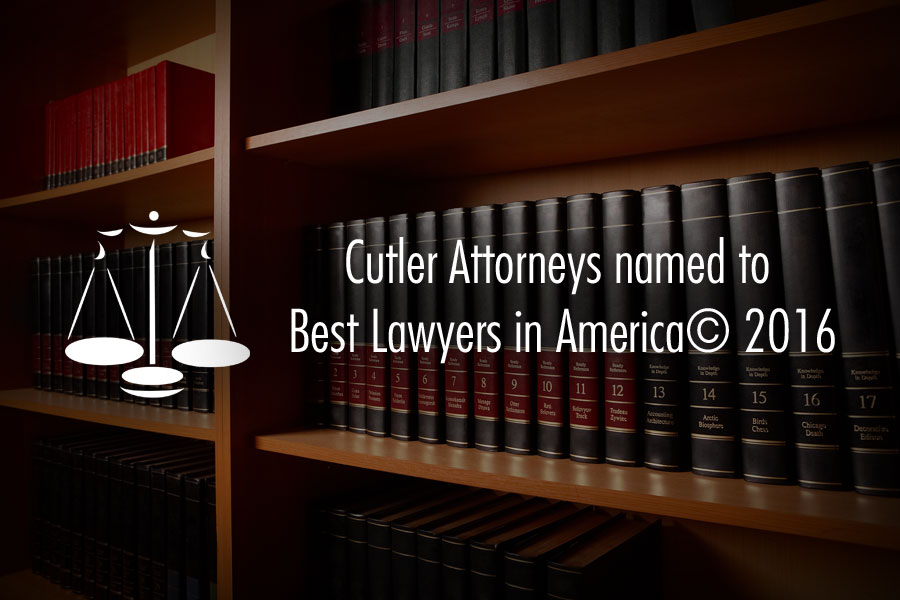 Cutler Law Firm, LLP Attorneys named to Best Lawyers in America© 2016